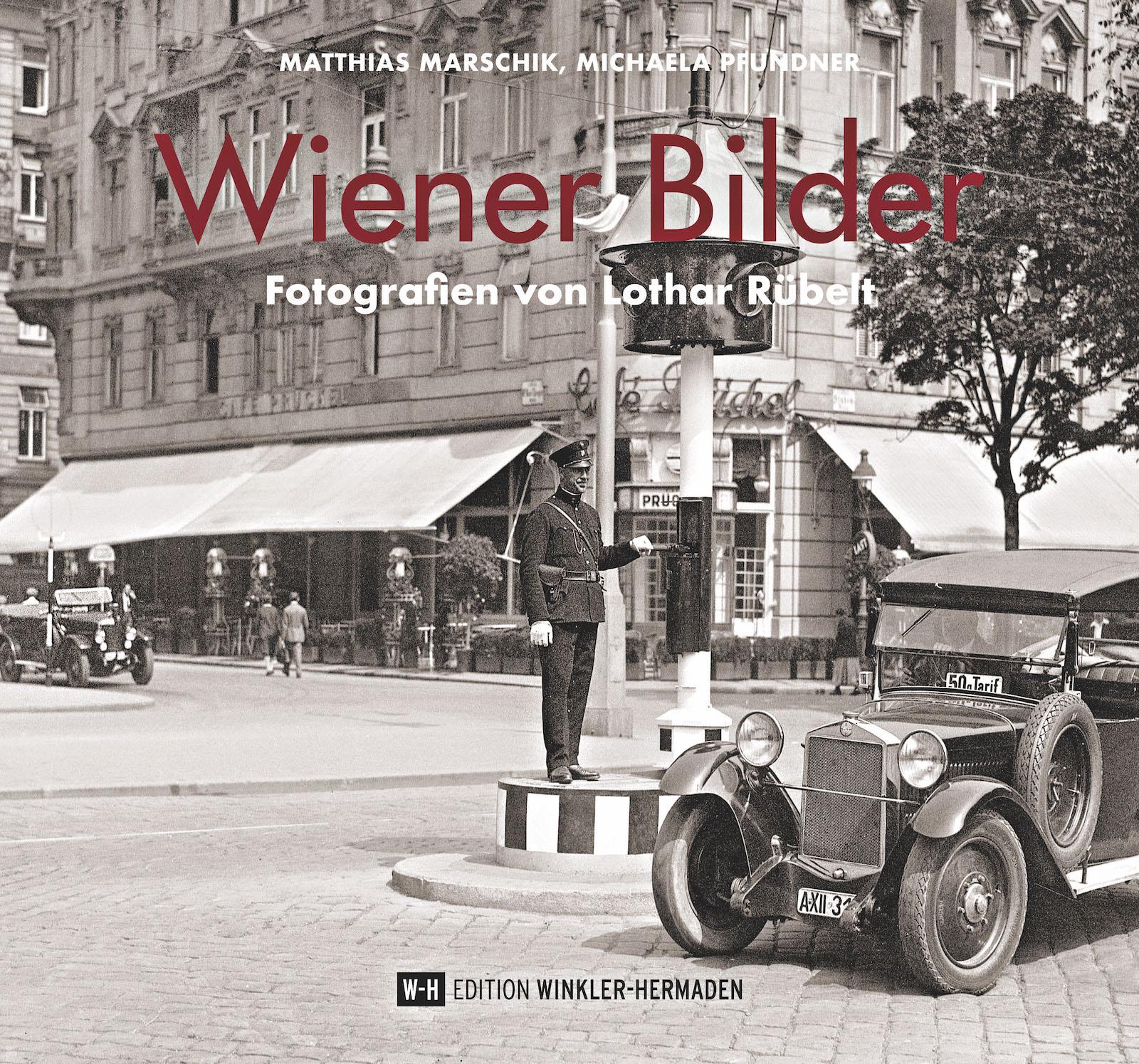 Cover Wiener Bilder. Foto: Edition Winkler-Hermaden/ÖNB.