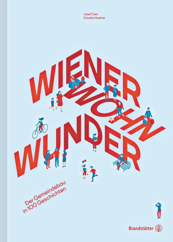 Wiener Wohnwunder. Bild: Verlag.