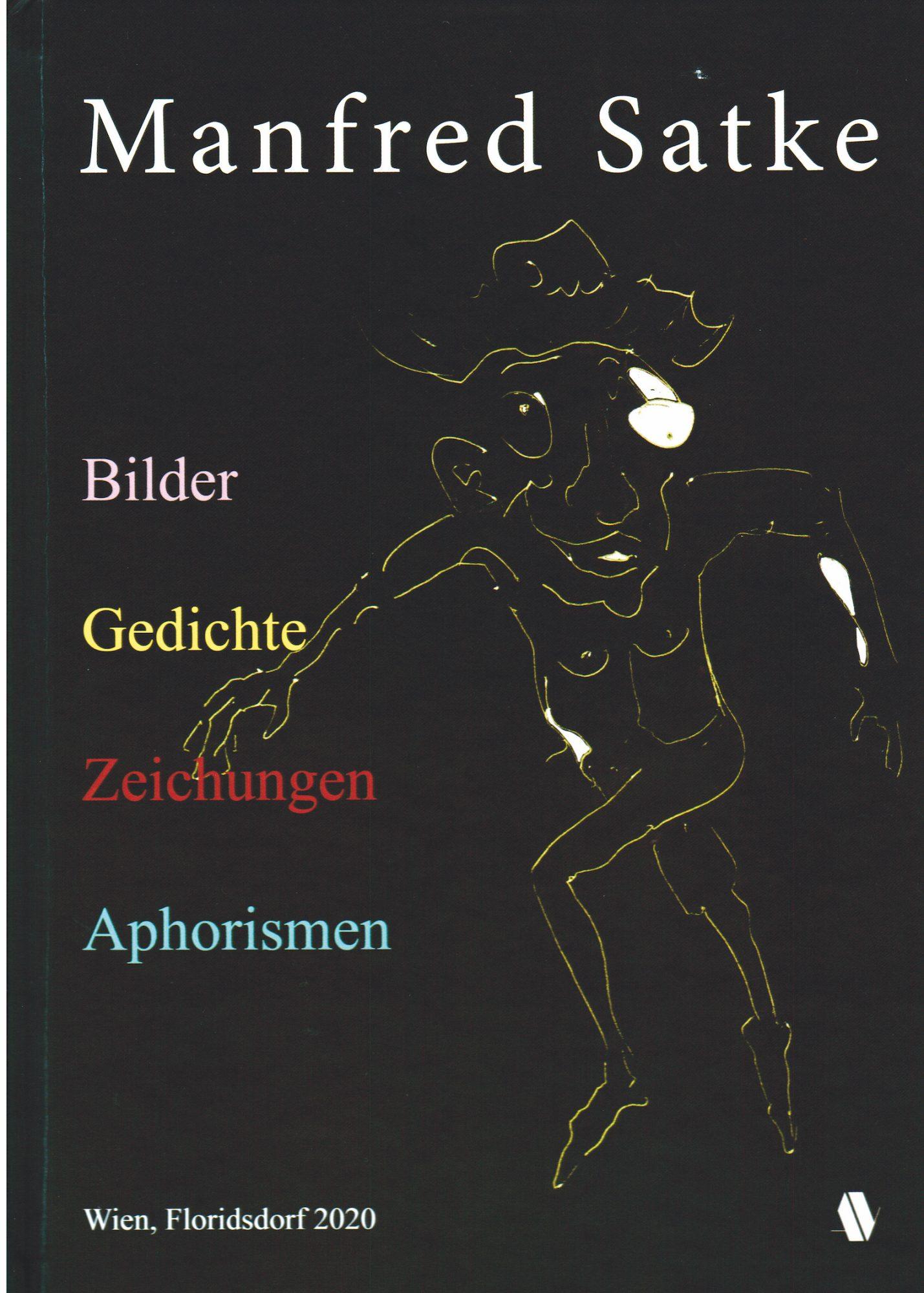 Manfred Satkes Buch ist im Buchhandel erhältlich. Bild: Verlag.